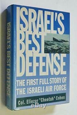 Meilleur Défense Israélien La Première Histoire Complète De L'armée De L'air Israélienne Par Cohen